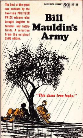 Bill Mauldin's Army 5