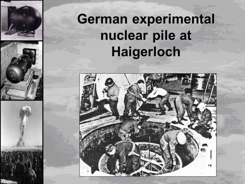German+experimental+nuclear+pile+at+Haigerloch