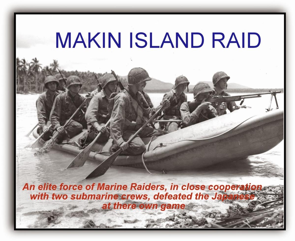 August 17, 1942 Makin IslandRaid