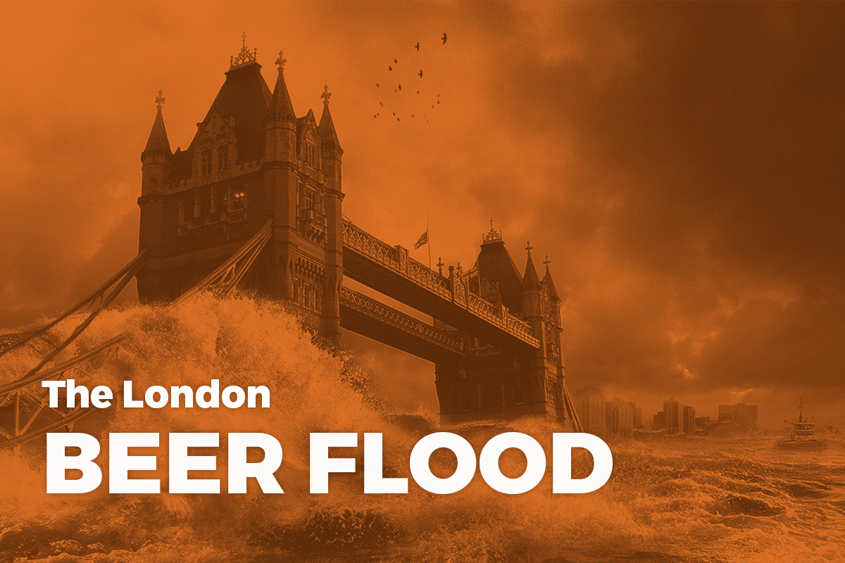 October 17, 1814  The Great London Beer Flood, of 1814