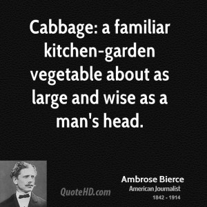 1160915463-ambrose-bierce-journalist-cabbage-a-familiar-kitchen-garden-vegetable