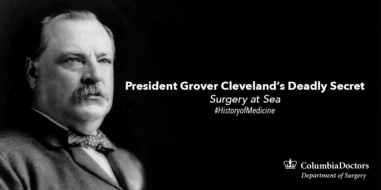 121015_HistoryofMedicine_PresidentCleveland
