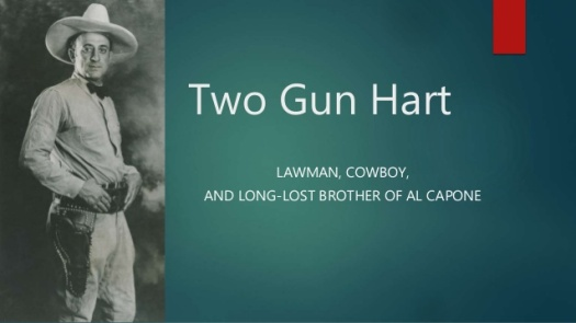 March 28, 1892 Two-Gun Hart, Prohibition Cowboy - Today in ...