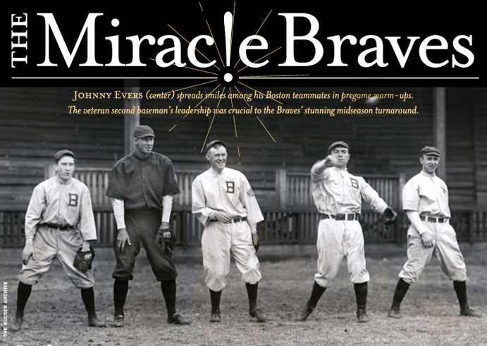 July 17, 1914 The Miracle Braves