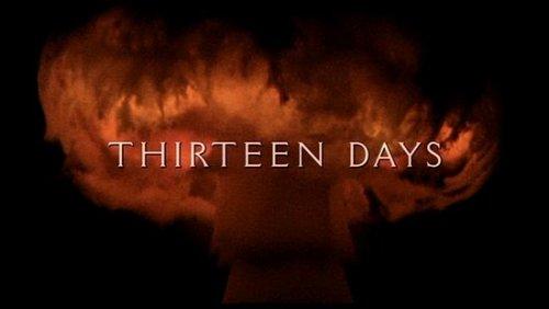 October 22, 1962 ThirteenDays