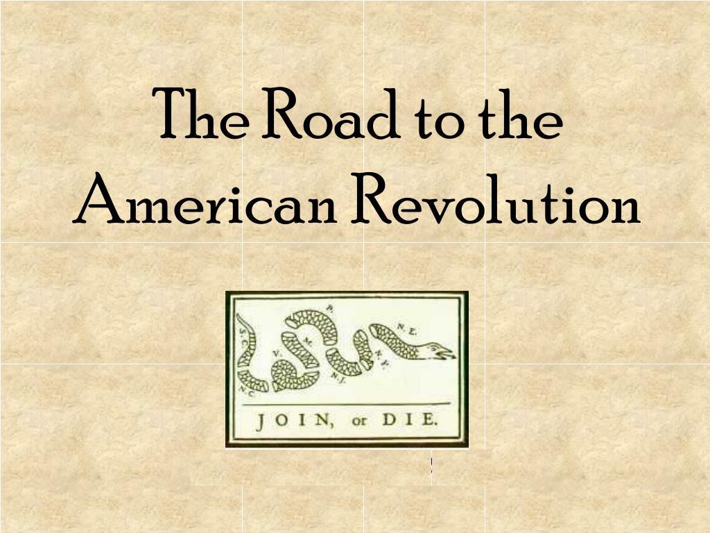 June 9, 1772 The Road toRevolution